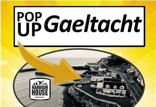 Pop Up Gaeltacht - An Caisleán Nua, Contae an Dúin