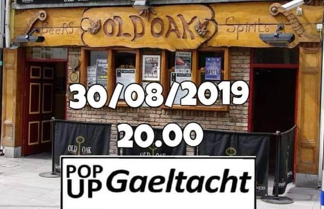 Pop Up Gaeltacht - Corcaigh san Old Oak