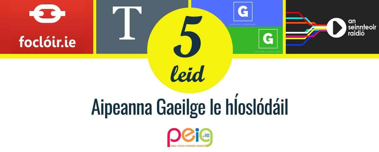 Aipeanna Gaeilge le hÍoslódáil