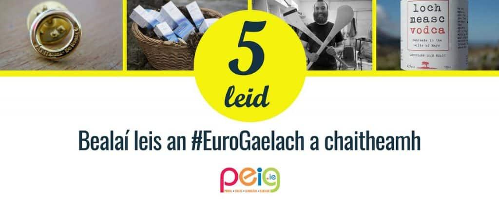 Bealaí leis an #EuroGaelach a chaitheamh