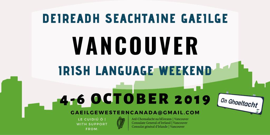 Deireadh Seachtaine Gaeilge Vancouver / Vancouver Irish Language Weekend