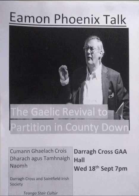 The Gaelic Revival to Partition in County Down