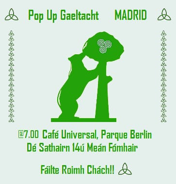 Pop Up Gaeltacht- Madrid