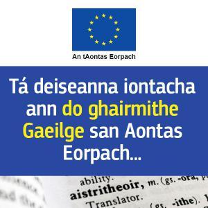An Ghaeilge mar theanga oifigiúil agus oibre iomlán de chuid an AE – deiseanna agus dúshláin