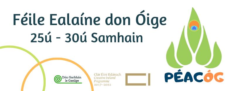 'Péacóg – Féile Ealaíne don Óige' | Dún Garbhán