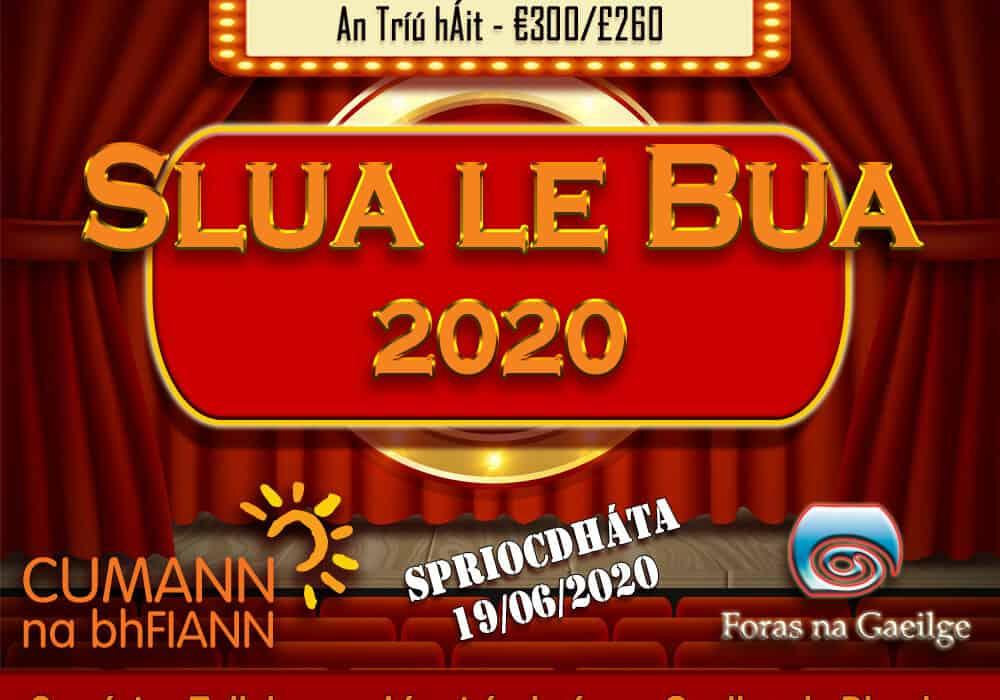Slua le Bua 2020