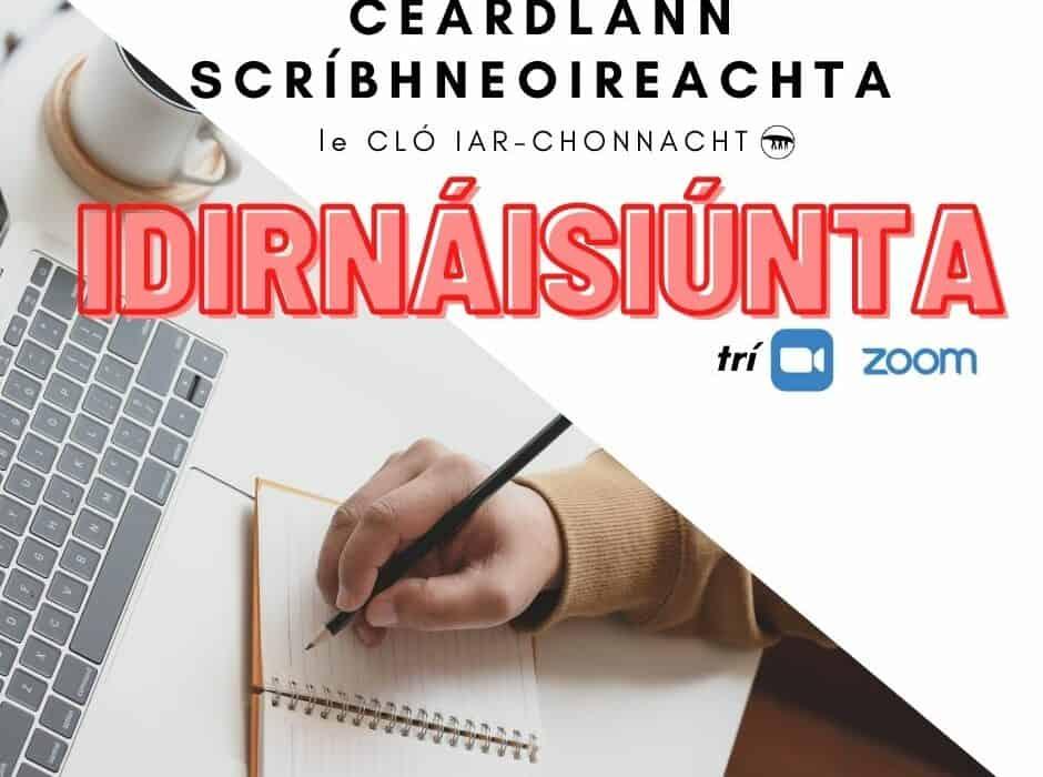 Ceardlann Idirnáisiúnta do scríbhneoirí Gaeilge ar Zoom