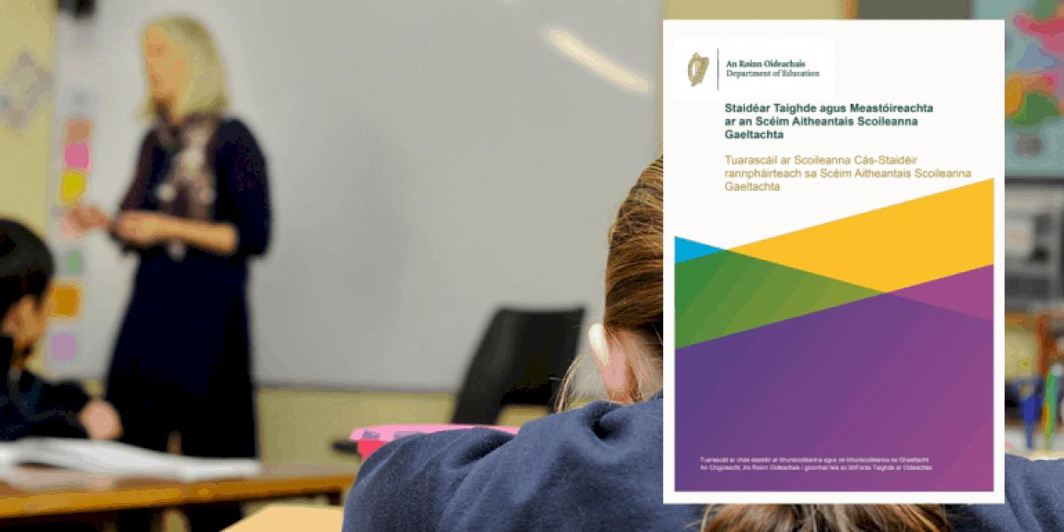 Rabhadh faighte ag an Roinn Oideachais óna gcigirí féin faoi easpa múinteoirí le Gaeilge